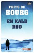 """""""En kald død"""" av Frits de Bourg"""