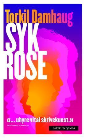 """""""Syk rose"""" av Torkil Damhaug"""