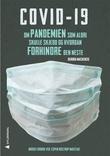 """""""Covid-19 - pandemien som aldri skulle ha skjedd og hvordan vi kan stoppe den neste"""" av Debora MacKenzie"""