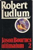 """Jason Bournes ultimatum 2"" av Robert Ludlum"