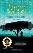 """Privatdetektivakademiet i Limpopo"" av Alexander McCall Smith"