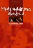 """""""Mesterdetektiven Blomkvist og vennene hans"""" av Astrid Lindgren"""
