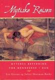 """""""Den mytiske reisen - mytenes betydning for mennesker i dag"""" av Liz Greene"""