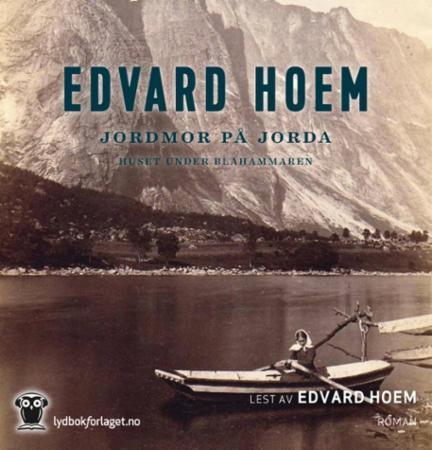 """""""Jordmor på jorda - huset under Blåhammaren"""" av Edvard Hoem"""