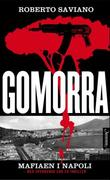 """""""Gomorra - en reise i camorraens økonomiske imperium og deres drøm om herredømme"""" av Roberto Saviano"""