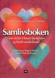 """""""Samlivsboken - gode råd for å bevare kjærligheten og hindre samlivsbrudd"""" av Howard Markman"""