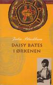 """""""Daisy Bates i ørkenen"""" av Julia Blackburn"""