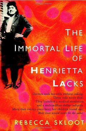 """The Immortal Life of Henrietta Lacks"" av Rebecca Skloot"