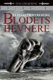 """""""Blodets hevnere - fantasyroman"""" av Elisabeth Øvreberg"""
