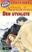 """""""Den utvalgte"""" av Margit Sandemo"""