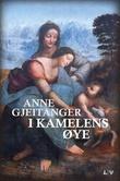 """""""I kamelens øye"""" av Anne Gjeitanger"""