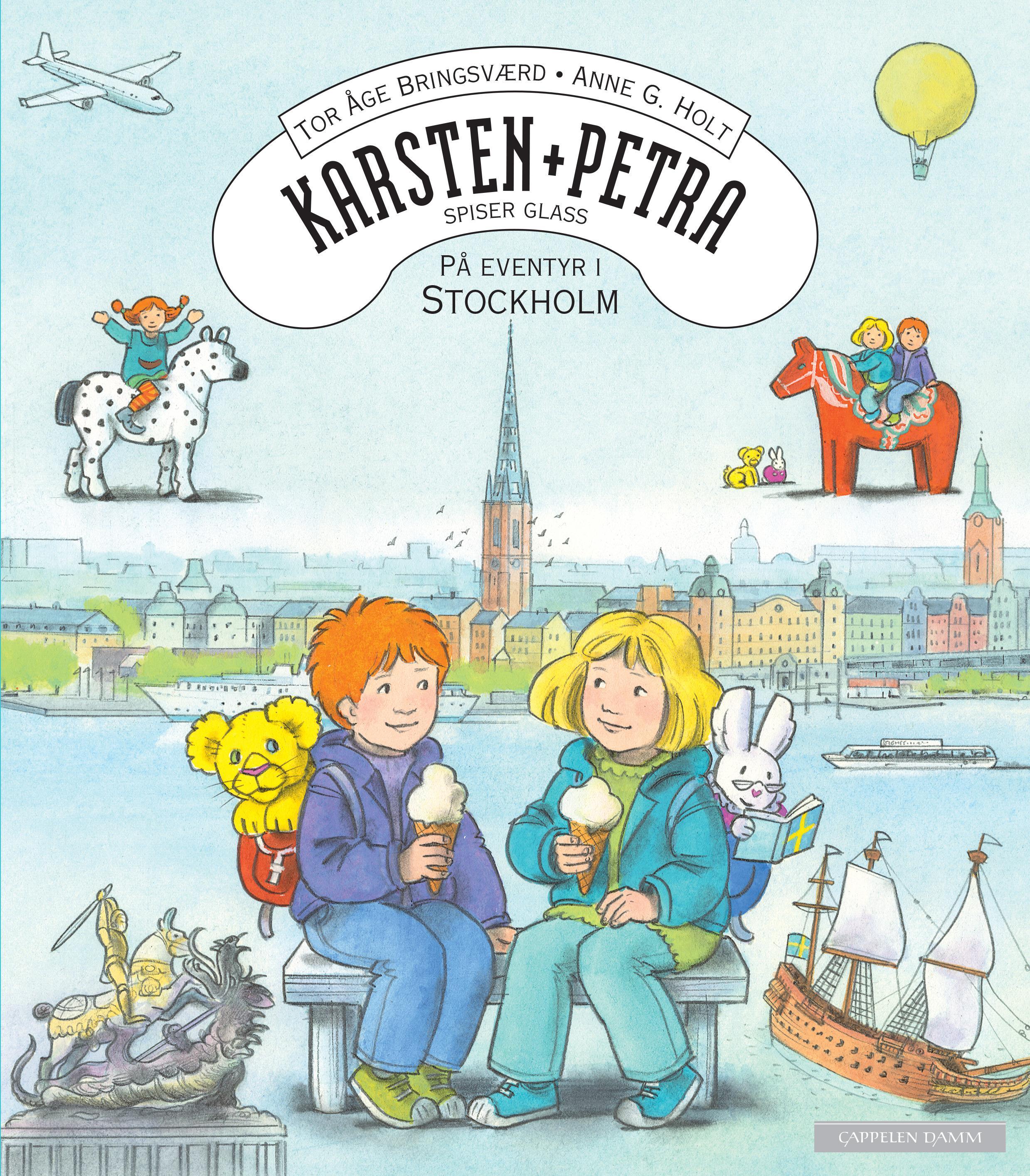 """Karsten og Petra spiser glass! - på eventyr i Stockholm"" av Tor Åge Bringsværd"
