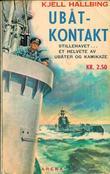 """""""Ubåt-kontakt Arena nr. 387"""" av Kjell Hallbing"""