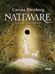 """Nattmare"" av Carina Westberg"