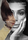 """""""Shirog - jenta jeg en gang var"""" av Isabel Raad"""