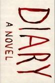 """""""Diary - a novel"""" av Chuck Palahniuk"""