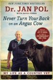 """Never Turn Your Back on an Angus Cow My Life as a Country Vet"" av Jan Pol"