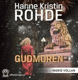 """""""Gudmoren"""" av Hanne Kristin Rohde"""