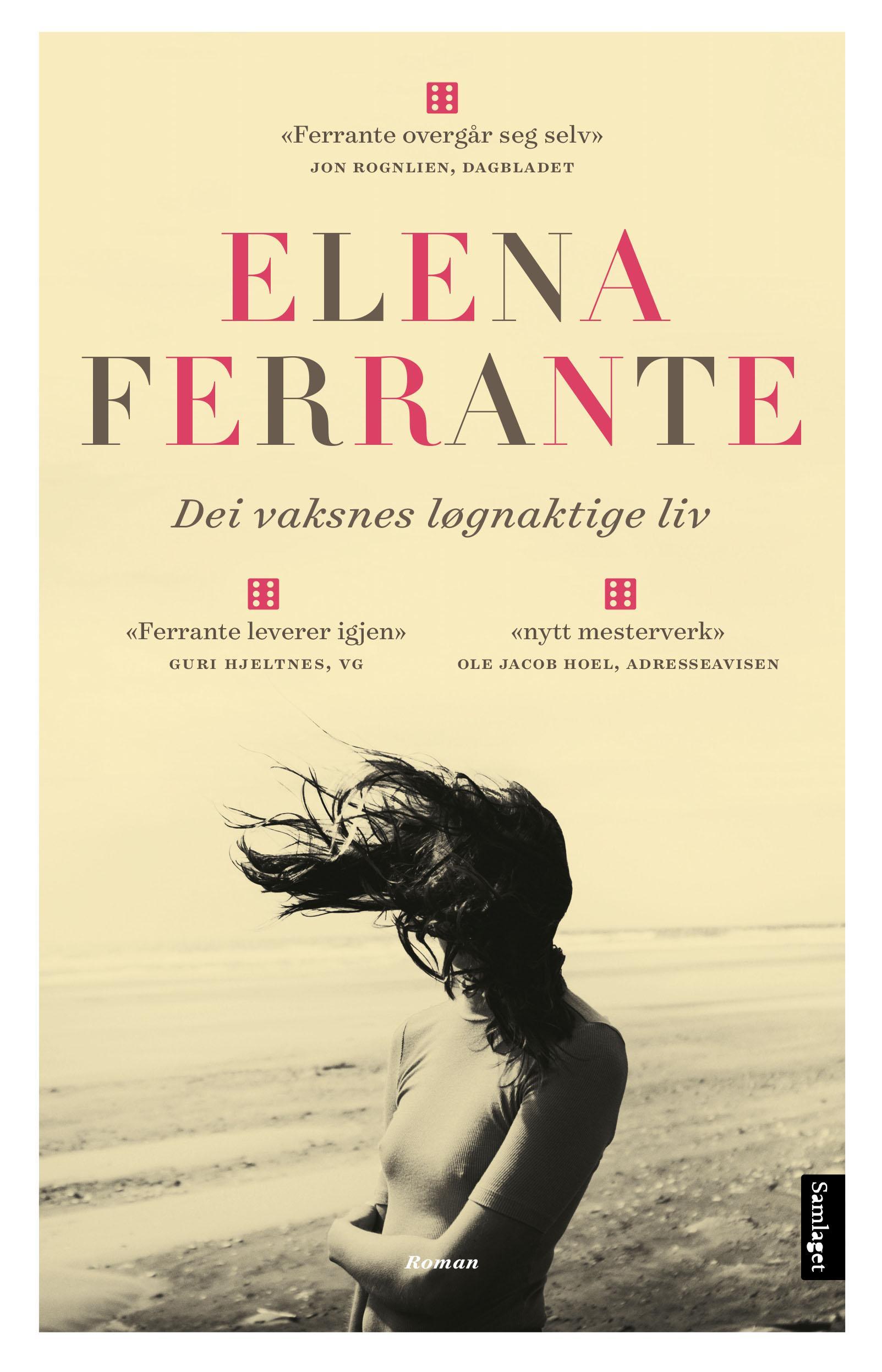 """Dei vaksnes løgnaktige liv - roman"" av Elena Ferrante"