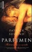 """""""Parfymen - historien om en morder"""" av Patrick Süskind"""