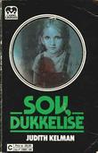 """""""Sov, Dukkelise"""" av Judith Kelman"""