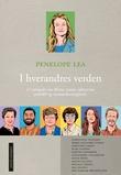 """""""I hverandres verden - 11 samtaler om klima, natur, aktivisme, politikk og menneskerettigheter"""" av Penelope Lea"""