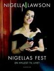 """""""Nigellas fest - en hyllets til livet"""" av Nigella Lawson"""
