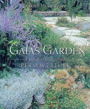 """Gaia's Garden - A Guide to Home-scale Permaculture"" av John Todd"