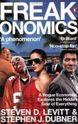"""Freakonomics - A Rogue Economist Explores the Hidden Side of Everything"" av Steven D. Levitt"