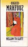 """Mellom to slott - Kairo-trilogien"" av Naguib Mahfouz"