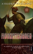 """""""Mørkemanaren"""" av Asbjørn Rydland"""