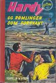 """""""Hardy-guttene og rømlingen som forsvant"""" av Franklin W. Dixon"""
