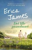 """""""Det lille pianohuset"""" av Erica James"""