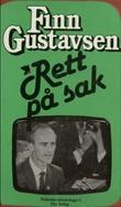 """Rett på sak"" av Finn Gustavsen"