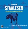 """""""Utenfor er hundene"""" av Gunnar Staalesen"""