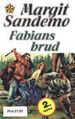"""""""Fabians brud"""" av Margit Sandemo"""
