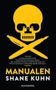 """""""Manualen"""" av Shane Kuhn"""