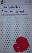 """""""Aske, vind og jord - sanger, viser og dikt"""" av Jens Bjørneboe"""
