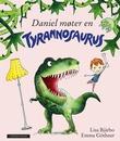 """""""Daniel møter en tyrannosaurus"""" av Lisa Bjärbo"""