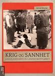 """""""Krig og sannhet - langelandsaken og landssvikoppgjøret"""" av Arvid Bryne"""