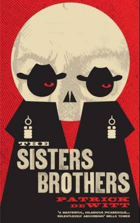 """The Sisters brothers"" av Patrick DeWitt"