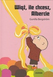"""Knyt i vei, Albert Åberg! (Polsk)"" av Gunilla Bergström"