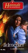 """""""Ildmerket"""" av Laila Brenden"""