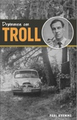 """""""Drømmen om Troll"""" av Paal Kvamme"""
