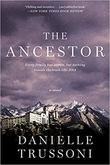 """""""The Ancestor"""" av Danielle Trussoni"""
