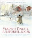 """""""Verdens fineste julefortellinger"""" av Anne B. Bull-Gundersen"""