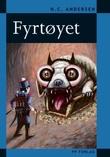 """""""Fyrtøyet"""" av H.C. Andersen"""