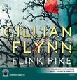 """""""Flink pike"""" av Gillian Flynn"""