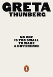 """""""No one is too small to make a difference"""" av Greta Thunberg"""
