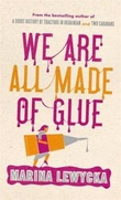 """We are all made of glue"" av Marina Lewycka"